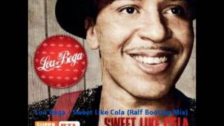 Lou Bega - Sweet Like Cola (Ralf Bootleg Mix 2012)