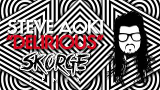 Steve Aoki ft. Kid Ink - Delirious (Boneless) (Skorge Remix)