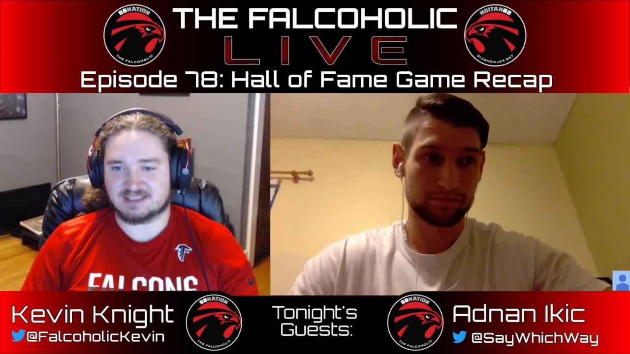 3359230a Falcons preseason 2019: The Falcoholic Live - Ep78 - Hall of Fame ...