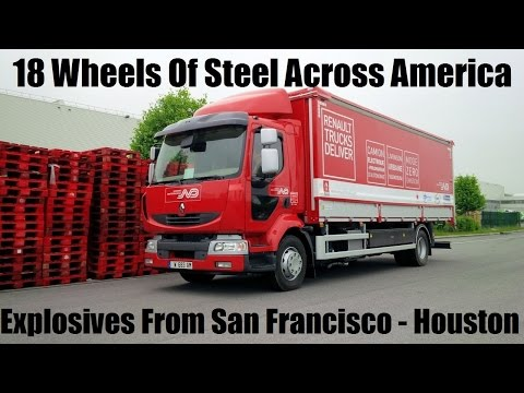 18 Wheels Of Steel Across America - Explosives From San Francisco To Houston |