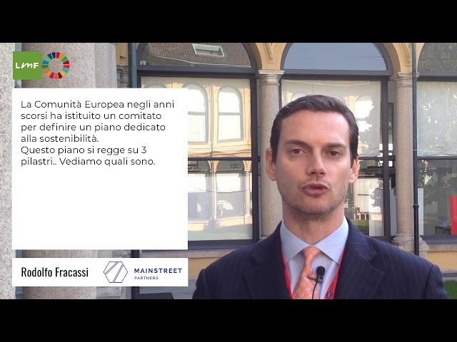 I 3 pilastri della sostenibilità - Rodolfo Fracassi (MainStreet Partners)