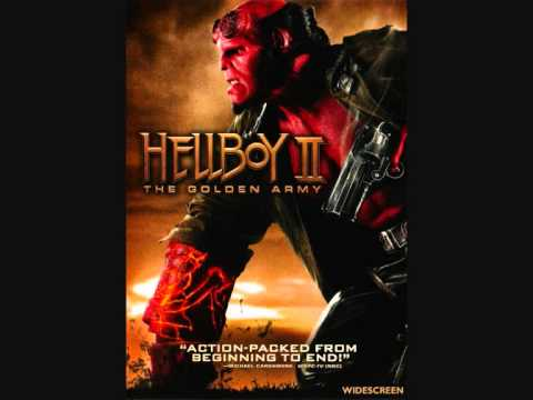 Hellboy II: The Golden Army OST -  The Last Elemental