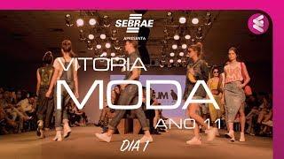 Vitória Moda  ANO11 - DIA 1