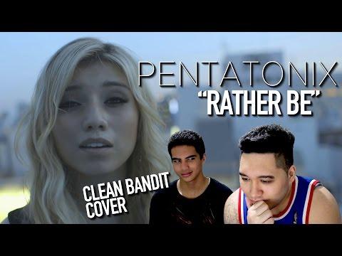 Pentatonix - Rather Be (Clean Bandit Cover) REACTION!!!