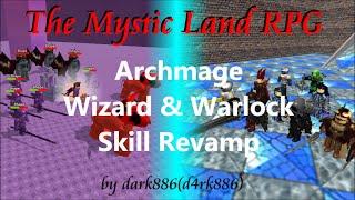 The Mystic Land RPG: Archmage Revamp Sneak Peek (Roblox Games Design/Demonstration)