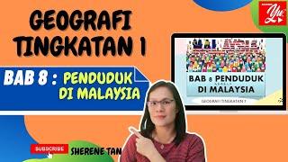 GEOGRAFI TINGKATAN 1 BAB 8 PENDUDUK DI MALAYSIA