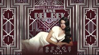 Lana Del Rey - Young & Beautiful (Serge Devant remix)