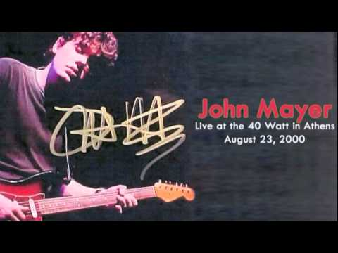 09 Love Song For No One - John Mayer (Live at The 40 Watt in Athens - August 23, 2000)