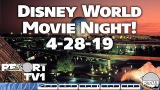 🔴Live: Walt Disney World Movie Night Live Stream - 4-28-19
