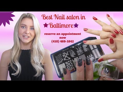 Best Nail salon in Baltimore | Call now (410) 469-1842 | nail fetish Baltimore location.