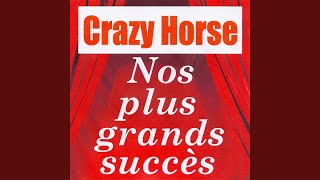 Provided to YouTube by Believe SAS Pas la peine · Crazy Horse Nos p...