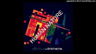 SYNTHETIK - Human Nature - [SD enhanced version]