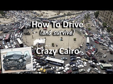 Egypt: Getting Behind The Wheel In Crazy Cairo (If You Dare)