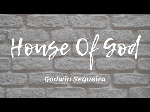 We are the House of God || Godwin Sequeira || The King's Tabernacle