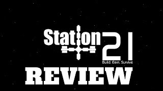 Station 21 - Space Station Simulator - Review