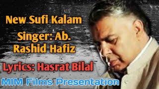 LIVE MEHFIL// SINGER// AB. RASHID HAFIZ// LYRICS// HASRAT BILAL