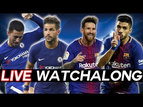 CHELSEA vs BARCELONA - Champions League Round of 16 Leg 1 WATCHALONG STREAM