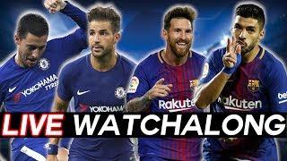 CHELSEA vs BARCELONA - Champions League Round of 16 Leg 1 WATCHALONG STREAM