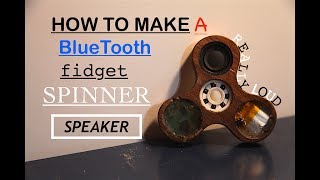 How to Make a Wooden Fidget Spinner With a Bluetooth Speaker! | Part #1
