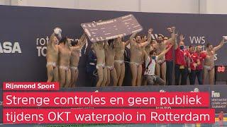 'Supermooie promotie' voor waterpolo tijdens OKT zonder publiek in Rotterdam