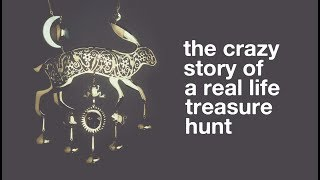 The Crazy Story Of A Real Life Treasure Hunt