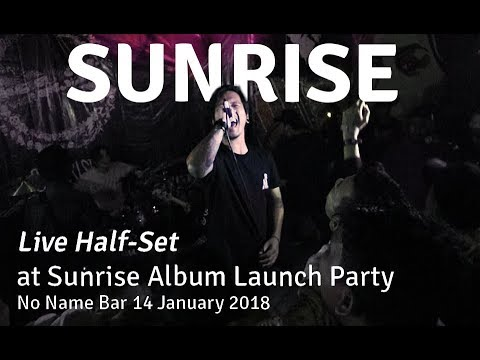 SUNRISE LIVE HALF-SET | Album Launch Party @ No Name Bar