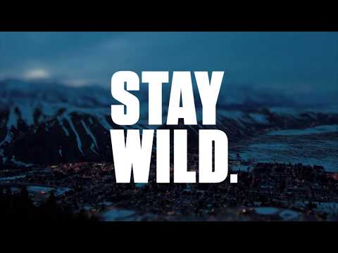 Jackson Hole Winter 2017-18 : Stay Wild