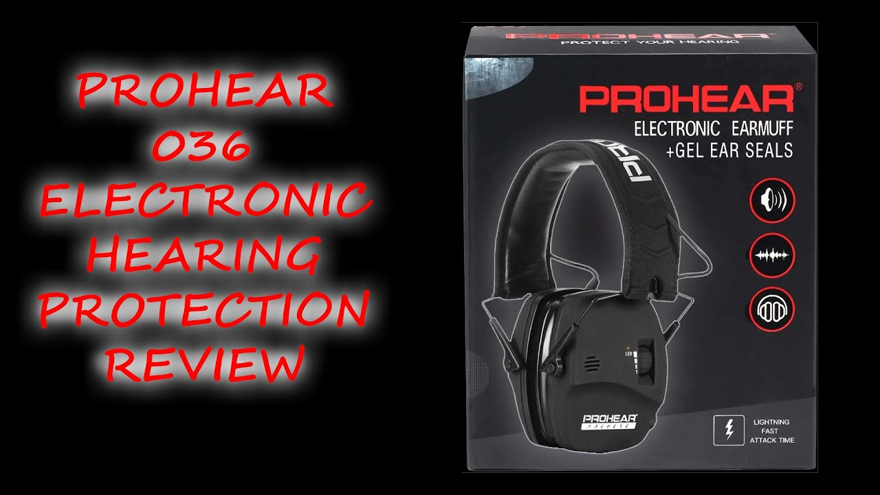 PROHEAR 036 Digital Electronic Ear Protection Review