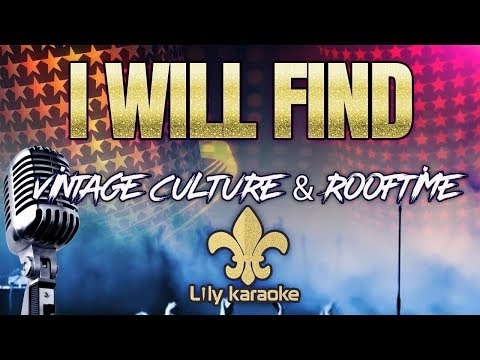 Vintage Culture & Rooftime - I will Find Karaoke