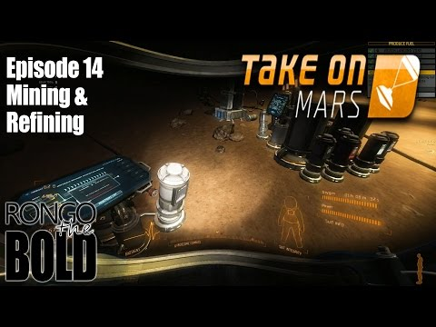 Take On Mars | Story Mode | Episode 14 | Mining and refining