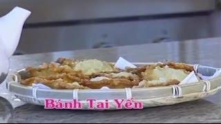 Bánh Tai Yến - Xuân Hồng