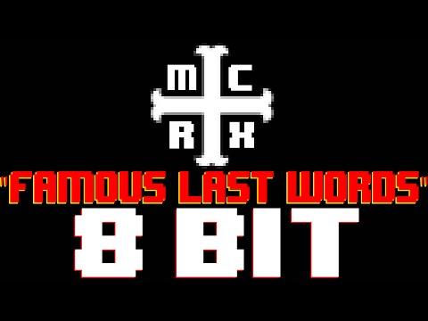 Famous Last Words [8 Bit Cover Tribute to My Chemical Romance] - 8 Bit Universe