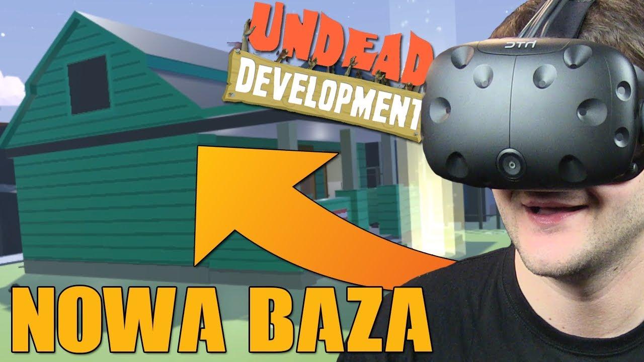 NOWY POZIOM, NOWA BAZA – Undead Development #4 (HTC VIVE VR)