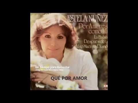 Que por amor   Estela Núñez  2014
