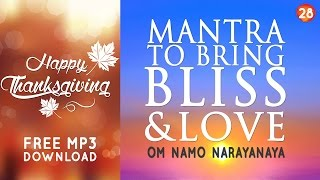 Day 28 - Mantra to Bring Bliss & Love - OM NAMO NARAYANAYA [108 Times]