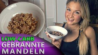 Low Carb Gebrannte Mandeln! Diät Rezept für Fettabbau und Muskelaufbau