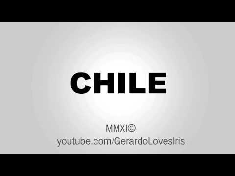 How to Pronounce - Chile