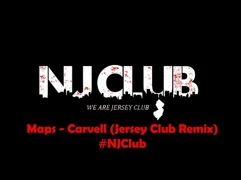 Maps   Carvell Jersey Club Remix #NJClub