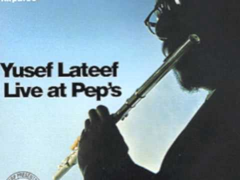 Yusef Lateef Live At Peps - Sister Mamie