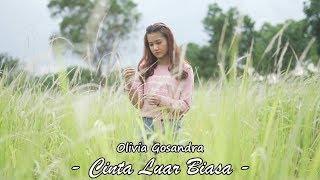 [3.99 MB] Cinta Luar Biasa - Andmesh Kamaleng ( Cover By Olivia Gosandra )