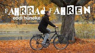 Fahrradfahren   Offizielles Musikvideo   Eddi Hüneke