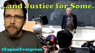 ...and Justice for Some (at Evergreen College)