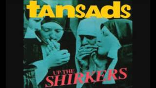 The Tansads - Waste Of Space
