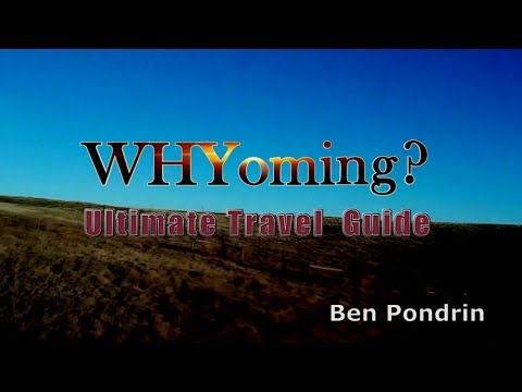 WHYoming? Ultimate Travel Guide