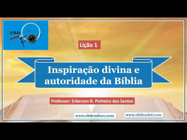 Lição 1 - A inspiração divina e a autoridade da Bíblia