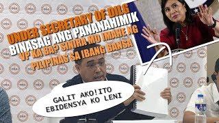 DILG Under Secretary - galit kay VP Leni dahil sa panira sa bansa, Trillanes Damay