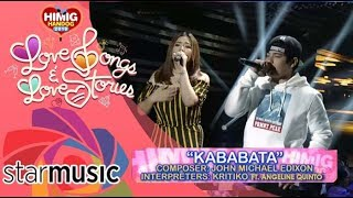 Angeline Quinto And Kritiko Kababata Himig Handog 2018 Pre-Finals.mp3
