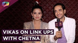 Vikas Gupta And Chetna Pandey React On Their Link Up Rumours