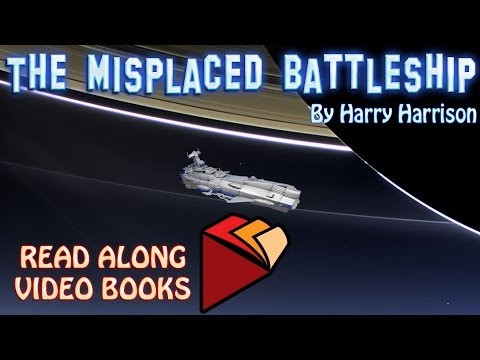 The misplaced Battleship by Harry Harrison, Complete unabridged audiobook full length videobook