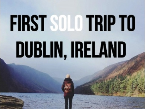 My first solo trip to Dublin, Ireland | GOPRO TRAVEL VLOG